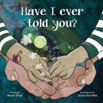 【预订】Have I Ever Told You?