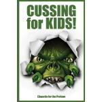 【预订】Cussing for Kids!: Etiquette for the Profane