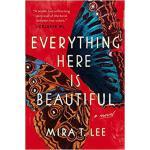 【预订】Everything Here Is Beautiful 9780735221963