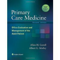 初级保健医学 英文原版 Primary Care Medicine: Office Evaluation and Ma
