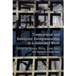 【预订】Transnational and Immigrant Entrepreneurship in a Globa