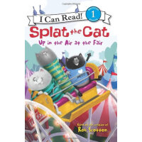 Splat the Cat: Up in the Air at the Fair (I Can Read Level