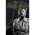 【预订】The Adventures of Therese Arnaud of the French Secret S