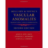 【预订】Mulliken and Young's Vascular Anomalies: Hemangiomas an