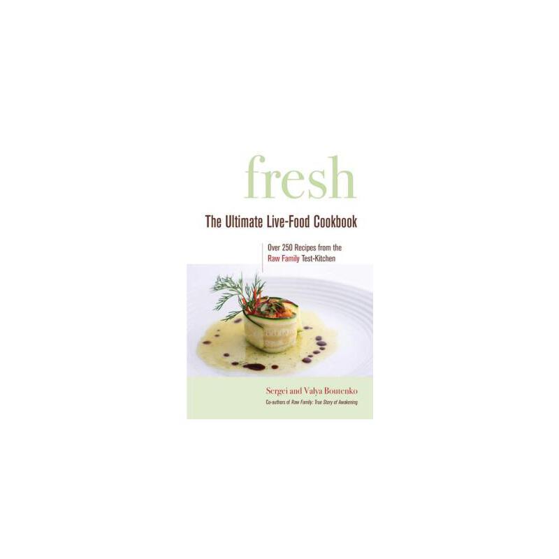 【预订】Fresh  The Ultimate Live-Food Cookbook 预订商品,需要1-3个月发货,非质量问题不接受退换货。