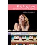 Oxford Bookworms Library: Level 4: Eat Pray Love audio 牛津书虫