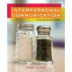 【预订】Interpersonal Communication: The Whole Story