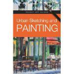 【预订】Urban Sketching and Painting
