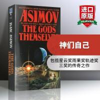 神们自己 英文原版小说 The Gods Themselves 上帝自己 阿西莫夫 星云奖雨果奖轨迹奖 英文版进口英语