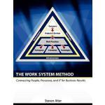 【预订】The Work System Method: Connecting People, Processes, a