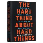 创业维艰 英文原版 The Hard Thing About Hard Things 如何完成比难更难的事 全英文版