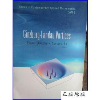 正版现货 Ginzburg-Landau Vortices-Series in Contemporary App 正版二手,不保证有光盘等附件