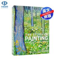 DK百科全书系列绘画的故事 英文原版 The Story of Painting: How art was made 美