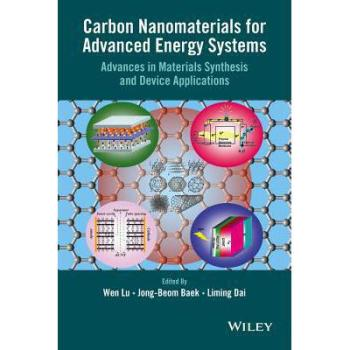 【预订】Carbon Nanomaterials for Advanced Energy Systems 9781118580783 美国库房发货,通常付款后3-5周到货!