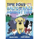 【预订】Time Dogs: Balto and the Race Against Time