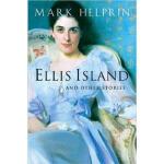 【新书店正版】 Ellis Island and Other Stories Mark Helprin Mariner