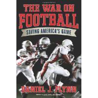 【预订】The War on Football: Saving America's Game