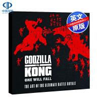现货英文原版 哥斯拉大战金刚电影艺术设定集 精装画册 Godzilla vs. Kong: One Will Fall
