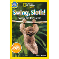 National Geographic Readers: Swing Sloth!(Pre-school)美国《国家地