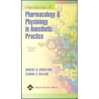 【预订】Handbook of Pharmacology and Physiology in Anesthetic P