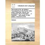 【预订】The Works of M. de Voltaire. Translated from the French
