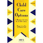 【预订】Child Care Options: A Workplace Initiative for the 21st