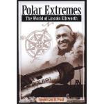 【预订】Polar Extremes: The World of Lincoln Ellsworth