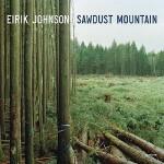 【预订】Eirik Johnson: Sawdust Mountain 9781597110914