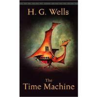 [英文原版]The Time Machine 时间机器 H.G.赫乔威尔斯 世界名著