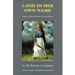 【预订】Land in Her Own Name: Women as Homesteaders in North Da
