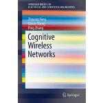 【预订】Cognitive Wireless Networks 9783319157672