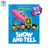 英文原版 Show and Tell 展示和讲述 儿童英语幽默想象自我主题绘本 启蒙读物 亲子互动