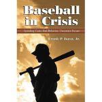 【预订】Baseball in Crisis: Spiraling Costs, Bad Behavior, Unce