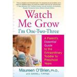 【预订】Watch Me Grow: I'm One-Two-Three: A Parent's Essential