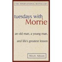 英文原版 Tuesdays with Morrie 相约星期二相约星期二 米奇・阿尔博姆经典作品