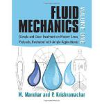 【预订】Fluid Mechanics Volume 1: (Simple and Clear Treatment o