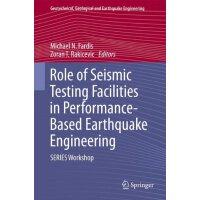 【预订】Role of Seismic Testing Facilities in Performance-Based