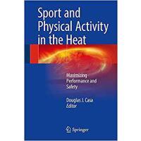【预订】Sport and Physical Activity in the Heat 9783319702162