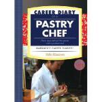 【预订】Career Diary of a Pastry Chef: Thirty Days Behind the S