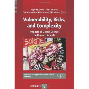 【预订】Vulnerability, Risks, and Complexity: Impacts of Global Change on Human Habitats 美国库房发货,通常付款后3-5周到货!