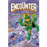 【预订】Encounter, Volume 2: Welcome to the Team!