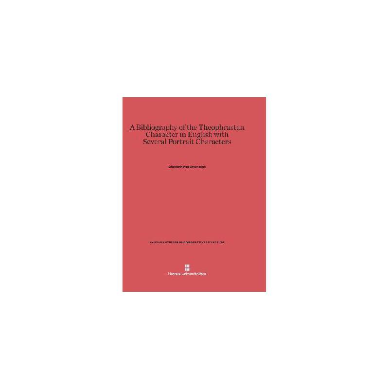 【预订】A Bibliography of the Theophrastan Character in English with Several Portrait Characters 美国库房发货,通常付款后3-5周到货!
