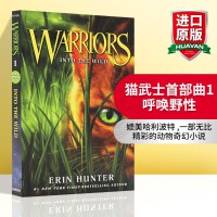 猫武士首部曲1呼唤野性 英文原版书 动物奇幻小说 Warriors 1 Into the Wild 英文版青春小说 E