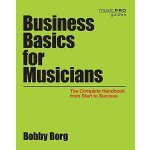 【预订】Business Basics for Musicians: The Complete Handbook fr