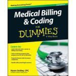【预订】Medical Billing & Coding for Dummies, 2/e 9781118982549