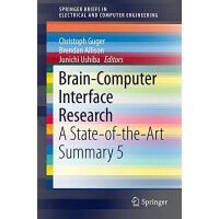 【预订】Brain-Computer Interface Research: A State-Of-The-Art S
