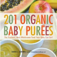 【预订】201 Organic Baby Purees The Freshest, Most Wholesome Fo