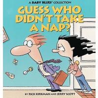 【预订】Guess Who Didn't Take a Nap?