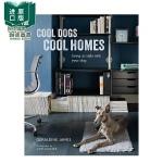 【现货】Cool Dogs, Cool Homes 狗狗与家居生活方式的融合 宠物与室内设计装修 Geraldine J