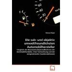 【预订】Die Sub- Und Objektiv Umweltfreundlichsten Automobilher